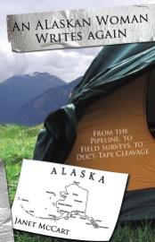AN ALASKAN WOMAN WRITES AGAIN