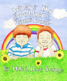 Where Do Brothers Come From? book
