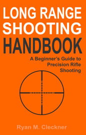 Long Range Shooting Handbook book