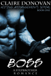 Boss: A Stepbrother Romance: Book 1