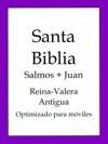 Santa Biblia Reina-Valera Antigua Salmos Y Juan