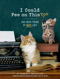 I Could Pee on This, Too book