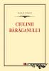 Ciulinii Bărăganului - Istrati Panait