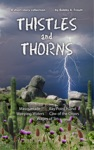 Thistles And Thorns
