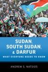 Sudan South Sudan And Darfur