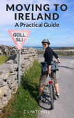 Moving to Ireland: A Practical Guide