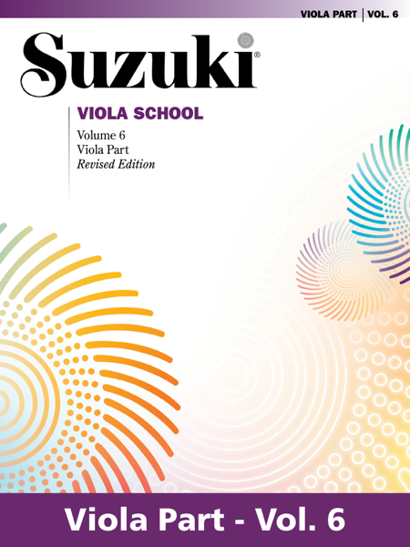 Suzuki Viola School - Volume 6 (Revised)