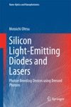 Silicon Light-Emitting Diodes And Lasers