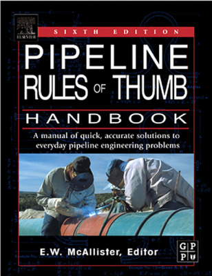 Pipeline Rules of Thumb Handbook - E.W. McAllister book