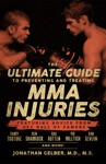 Ultimate Guide To Preventing And Treating MMA Injuries The