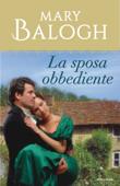 La sposa obbediente (I Romanzi Le Perle) Book Cover