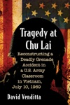 Tragedy At Chu Lai