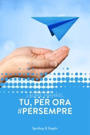 Tu, per ora #persempre (Forever) PDF Download