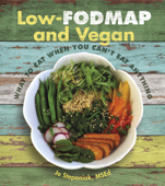 Low-FODMAP and Vegan