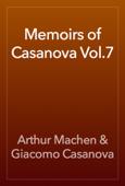 Memoirs of Casanova Vol.7