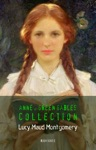 Lucy Maud Montgomery Anne Of Green Gables Complete Collection Book House