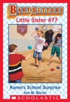 Karens School Surprise Baby-Sitters Little Sister 77