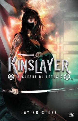 Jay Kristoff - Kinslayer