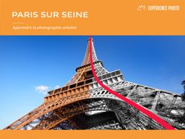 Expérience Photo : Paris sur Seine