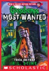 Goosebumps Most Wanted Special Edition 3Trick Or Trap