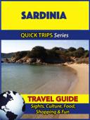 Sardinia Travel Guide (Quick Trips Series)