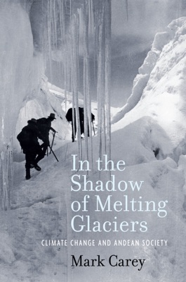 In the Shadow of Melting Glaciers