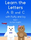 Learn The Letters A B And C With Fluffy And Ivy