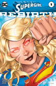 Supergirl: Rebirth (2016) #1