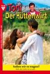 Toni Der Httenwirt 98 - Heimatroman