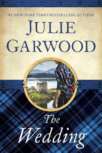 The Wedding - Julie Garwood - Julie Garwood