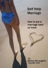Self Help Marriage How To Put A Marriage Back On Track
