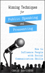 Winning Techniques for Public Speaking and Presenting