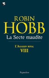 LASSASSIN ROYAL (TOME 8) - LA SECTE MAUDITE