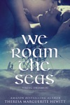 We Roam The Seas Book 1 The Viking Dreams Series
