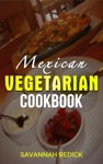 Cookbook Mexican Vegetarian