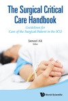Surgical Critical Care Handbook The Guidelines For Care Of The Surgical Patient In The Icu