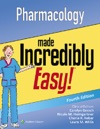 Pharmacology Made Incredibly Easy Fourth Edition