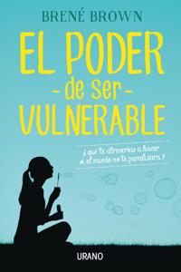 El poder de ser vulnerable Book Cover