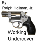 Working Undercover