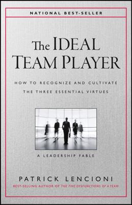 The Ideal Team Player - Patrick M. Lencioni book