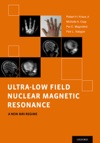 Ultra-Low Field Nuclear Magnetic Resonance