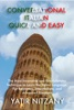 Conversational Italian Quick and Easy: The Most Innovative and Revolutionary Technique to Learn the Italian Language. For Beginners, Intermediate, and Advanced Speakers.