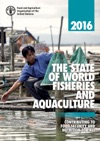 The State Of World Fisheries And Aquaculture 2016 SOFIA Contributing To Food Security And Nutrition For All