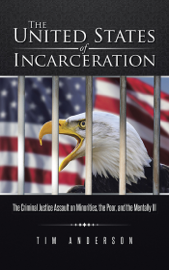 The United States of Incarceration