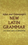 Allen And Greenoughs New Latin Grammar
