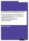 Die Einordnung Des Expertenstandards Dekubitusprophylaxe In Der Pflege Als Qualittsinstrument Und Rahmenbedingungen Bei Der Implementierung