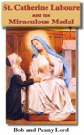 St Catherine Laboure And The Miraculous Medal