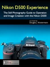 Nikon D500 Experience
