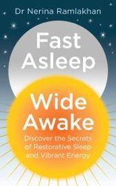Fast Asleep Wide Awake
