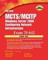 The Real MCTSMCITP Exam 70-642 Prep Kit Enhanced Edition